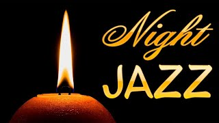 Late Night: Relaxing Night Jazz - Soothing Jazz Music for Sleep & Relax