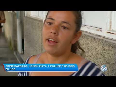 Barbaridade: Homem mata mulher e dois filhos em Lima Duarte