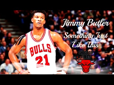 Jimmy Butler {HD} ~ Something Just Like This