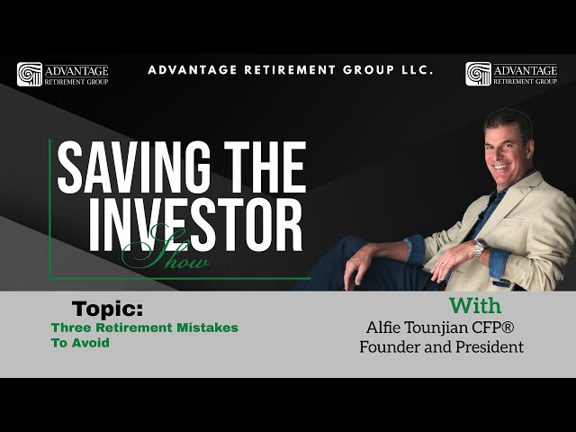 Saving the Investor | 3 Retirement Mistakes to Avoid | 017