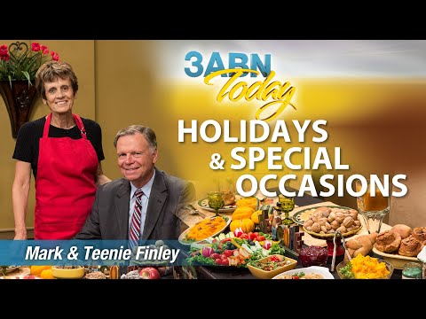 """3ABN Today Cooking with Mark & Teenie Finley - """"Holidays & Special Occasions"""" (TDY13094)"""