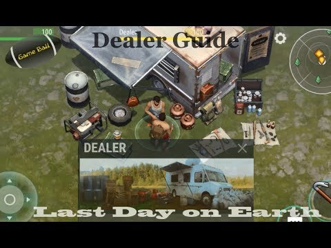 Dealer Guide Last Day on Earth