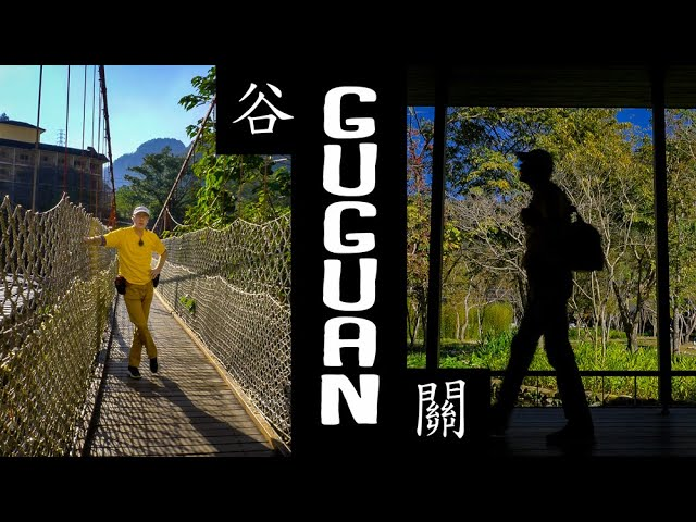 GUGUAN Hot Spring Park and HOSHINOYA Resort (谷關溫泉/虹夕諾雅)