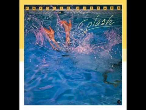 "Freddie Hubbard — ""Splash"" [Full Album 1981]"