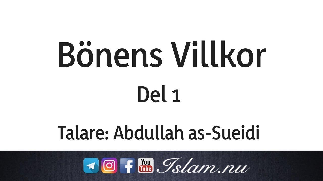 Bönens villkor | del 1 | Abdullah as-Sueidi