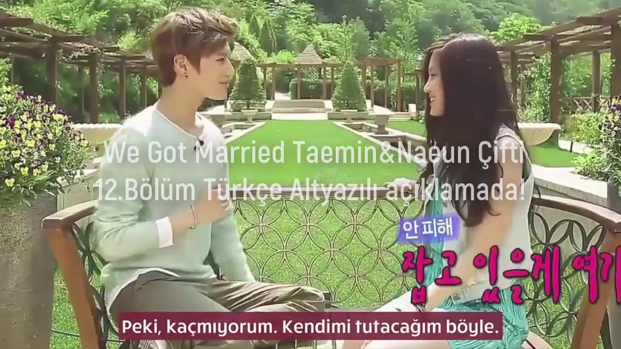 We Got Married Taemin&Naeun 12 Bölüm [Türkçe Altyazılı]