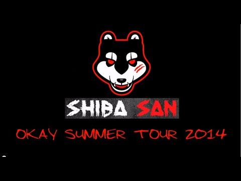 Shiba San - Okay Summer Tour 2014
