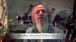 Gabriel Retes / Cómo Filmar una película porno... decir XXX