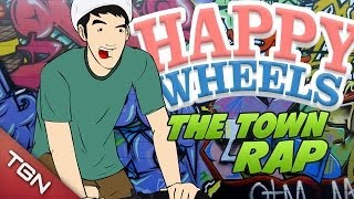 Happy Wheels: THE TOWN RAP