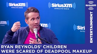 Ryan Reynolds has no issue scarring his children for life