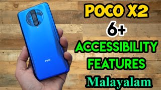 #PocoX2 #Features Poco X2 Smartphone 6 Features in  Accessibility in Malayalam | Android Smartphone