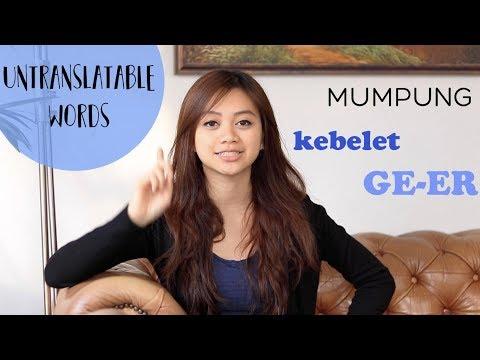 Untranslatable Words: Bahasa Inggris yang susah diterjemahkan ke Bahasa Indonesia