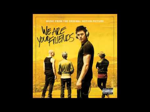 We Are Your Friends Soundtrack - I Can Be Somebody (feat. Erin McCarley)