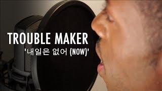 Trouble Maker -