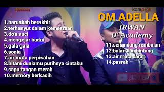 Download lagu IRWAN D AKADEMI II new adella ful album