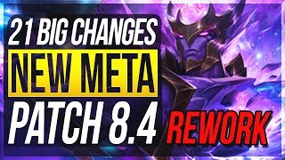 RENGAR REWORK! NEW BARON BUFF!! 21 BIG CHANGES & NEW OP CHAMPS Patch 8.4 - League of Legends