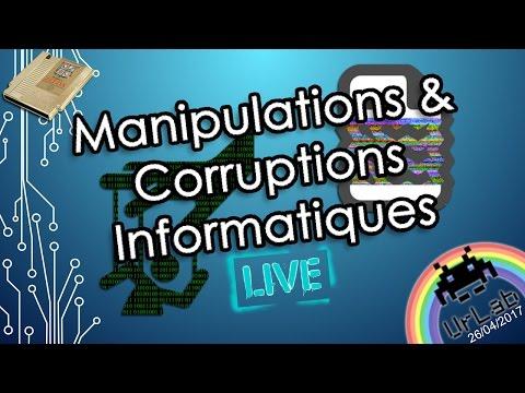 Manipulations & Corruptions Informatiques