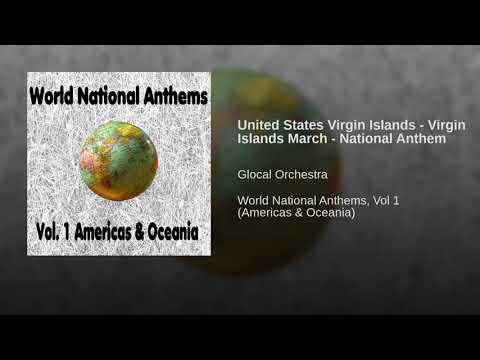United States Virgin Islands - Virgin Islands March - National Anthem