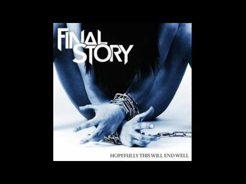 Final Story - Nothing Lasts Forever