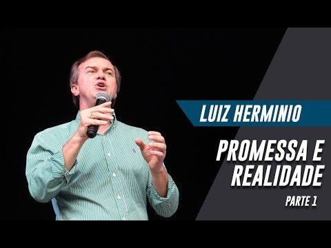 Luiz Herminio | Promessa e Realidade