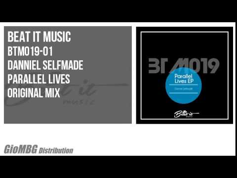 Danniel Selfmade - Parallel Lives [Original Mix] BTM019 Mp3