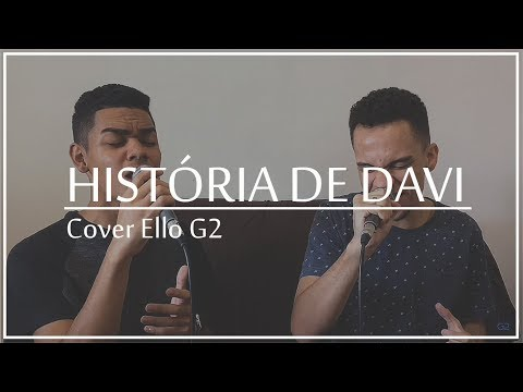 História de Davi - Ello G2 (Cover)