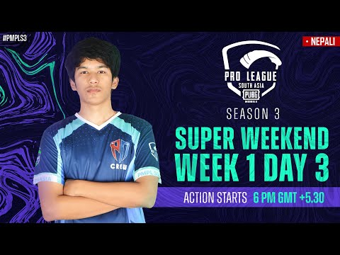 [NEPALI] PMPL South Asia SW1D3 | Season 3 | PUBG MOBILE Pro League 2021