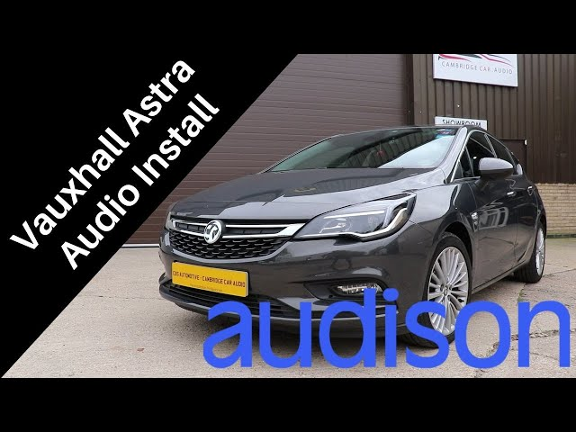 Vauxhall Astra Stealth Audio System | Cambridge Car Audio
