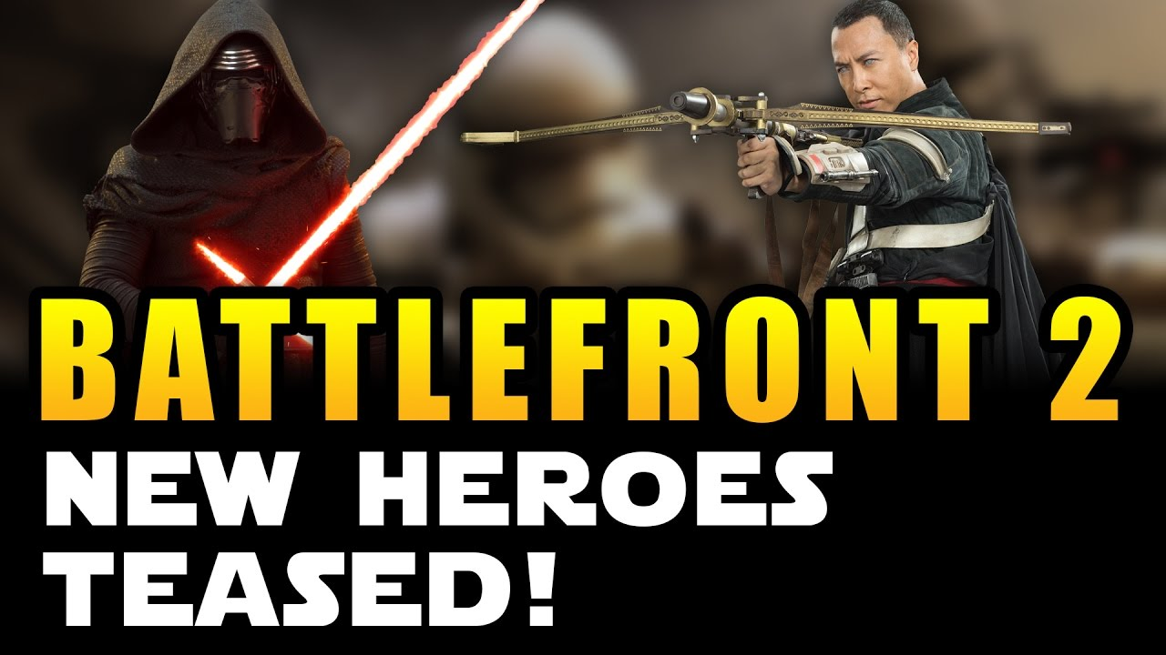 Star Wars Battlefront 2 2017 News New Heroes TEASED From Movies Rogue One Episode 8