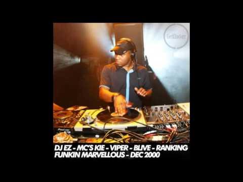 DJ EZ & MC's Kie, Viper, BLive, Ranking - Funking Marvellous - Dec 2000