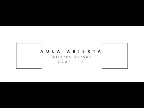 AULA ABIERTA Carrera de Arquitectura 2021 - S01