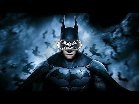 ICH BIN BATMAN - BATMAN ARKHAM VR