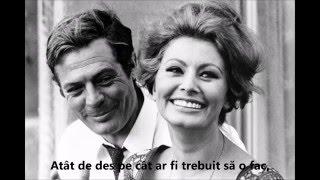Marcello Mastroianni and Sophia Loren-Brenda Lee*Always on My Mind(versuri in romana)
