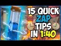 15 QUICK Tips About: Zap⚡