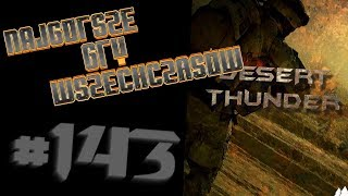 Najgorsze Gry Wszechczasów - Strike Force: Desert Thunder (Odcinek 143)