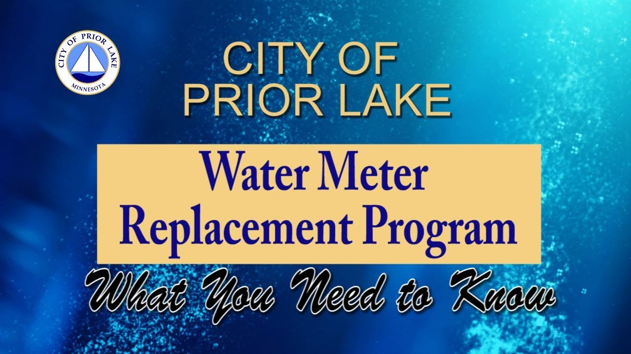 Water Meter Replacement Project : City of Prior Lake