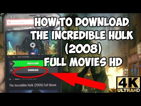 How To Download The Incredible Hulk Movies | Download The Incredible Hulk Full Movies In Full HD