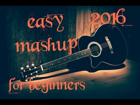 EASY MASHUP OPEN CHORDS FOR ABSOLUTE BEGINNERS BOLLYWOOD HIT SONGS MASHUP GUITAR 2016