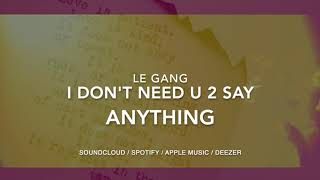 I Don't Need U 2 Say Anything (Official) - Free To Use Music