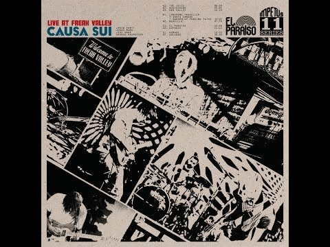 Causa Sui: Live at Freak Valley (Full album)