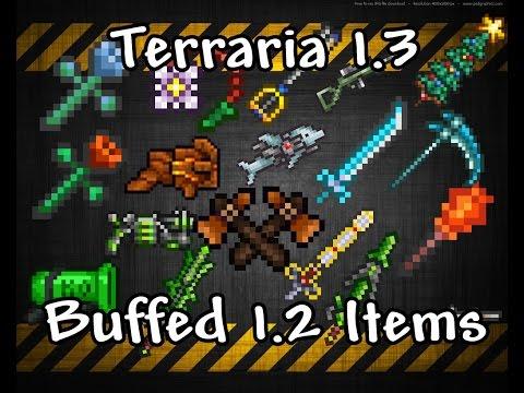 Terraria 1.3, Buffed 1.2 Items