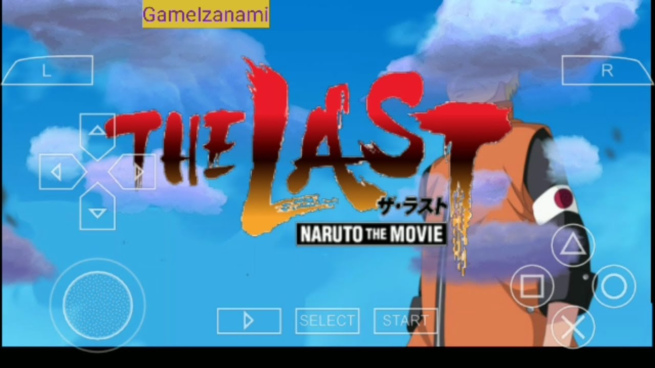 Comment télécharger et installer le jeu The Last Naruto The Movie (Mod)  PPSSPP Android