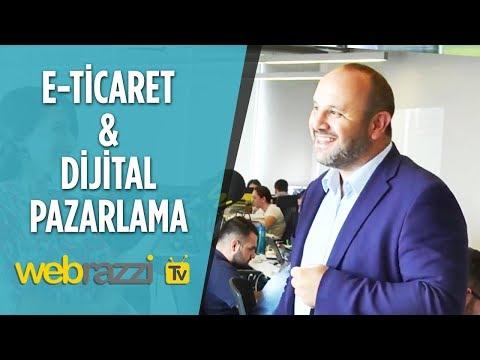 Webrazzi TV - E-Ticaret ve Dijital Pazarlama | Yüce Zerey