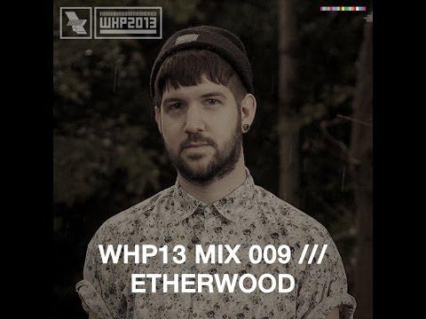 etherwood whp mix