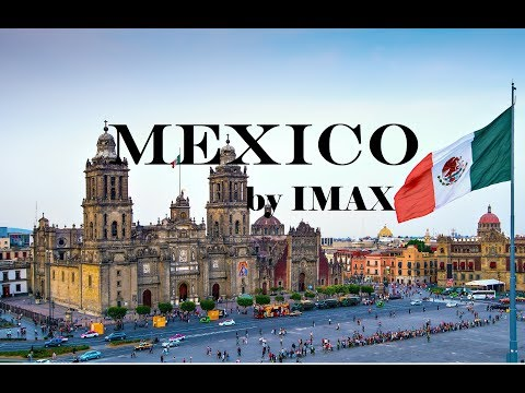 Documentary: Mexico by IMAX
