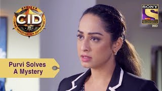 Your Favorite Character   Purvi Solves A Homicide Mystery   CID
