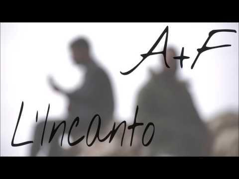 L'Incanto - A+F (Official Audio)