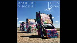 Robert Vincent - This Town | Official Audio