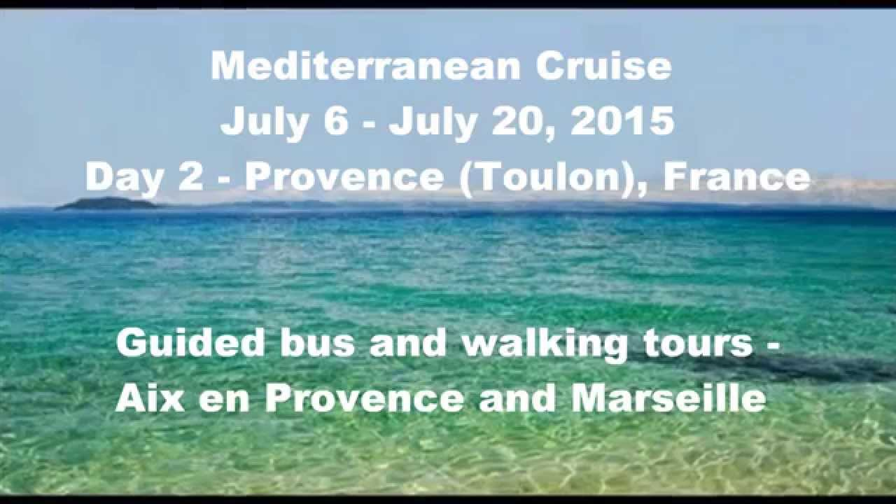 Bus Toulon Marseille Mediterranean Cruise Day 2 Provence Toulon France July 2015