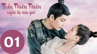 Trần Thiên Thiên , Ngày Ấy Bây Giờ - Tập 01(Vietsub) | Top Phim Cổ Trang Xuyên Không | Triệu Lộ Tư